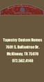 Tapestry Custom Homes LLC